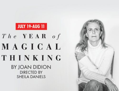 The Year of Magical Thinking | Jul 19-Aug 11