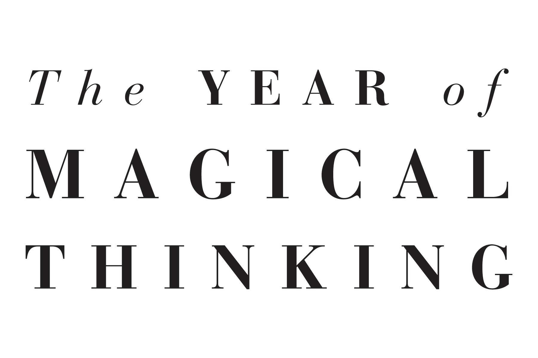 The Year of Magical Thinking Title Treatment