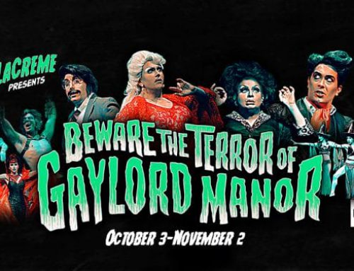 Beware the Terror of Gaylord Manor | OCT 3–NOV 2